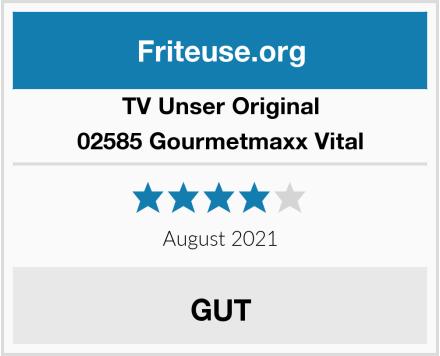 TV Unser Original 02585 Gourmetmaxx Vital Test