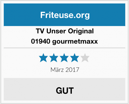 TV Unser Original 01940 gourmetmaxx Test