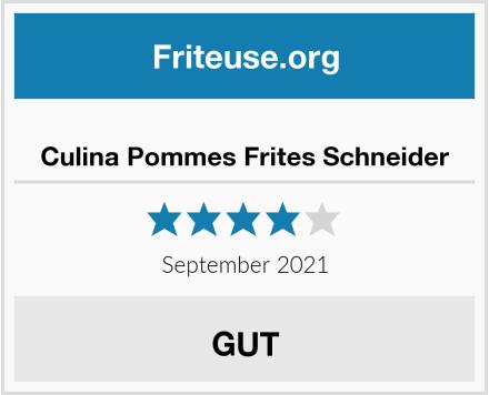 Culina Pommes Frites Schneider Test