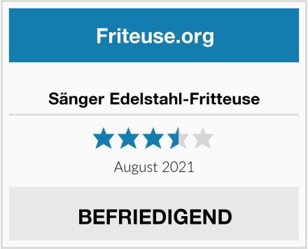 Sänger Edelstahl-Fritteuse Test