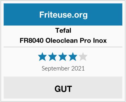 Tefal FR8040 Oleoclean Pro Inox Test