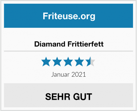 Diamand Frittierfett Test