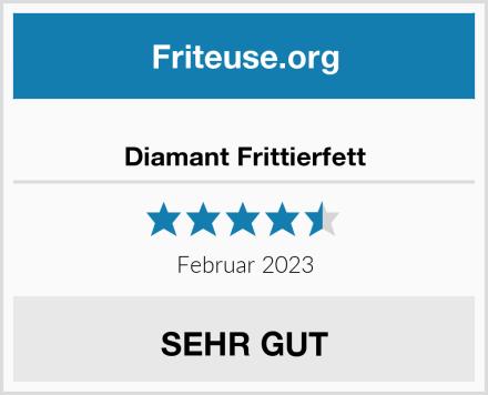 Diamand Frittierfett Test