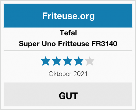 Tefal Super Uno Fritteuse FR3140 Test