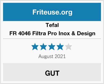 Tefal FR 4046 Filtra Pro Inox & Design Test